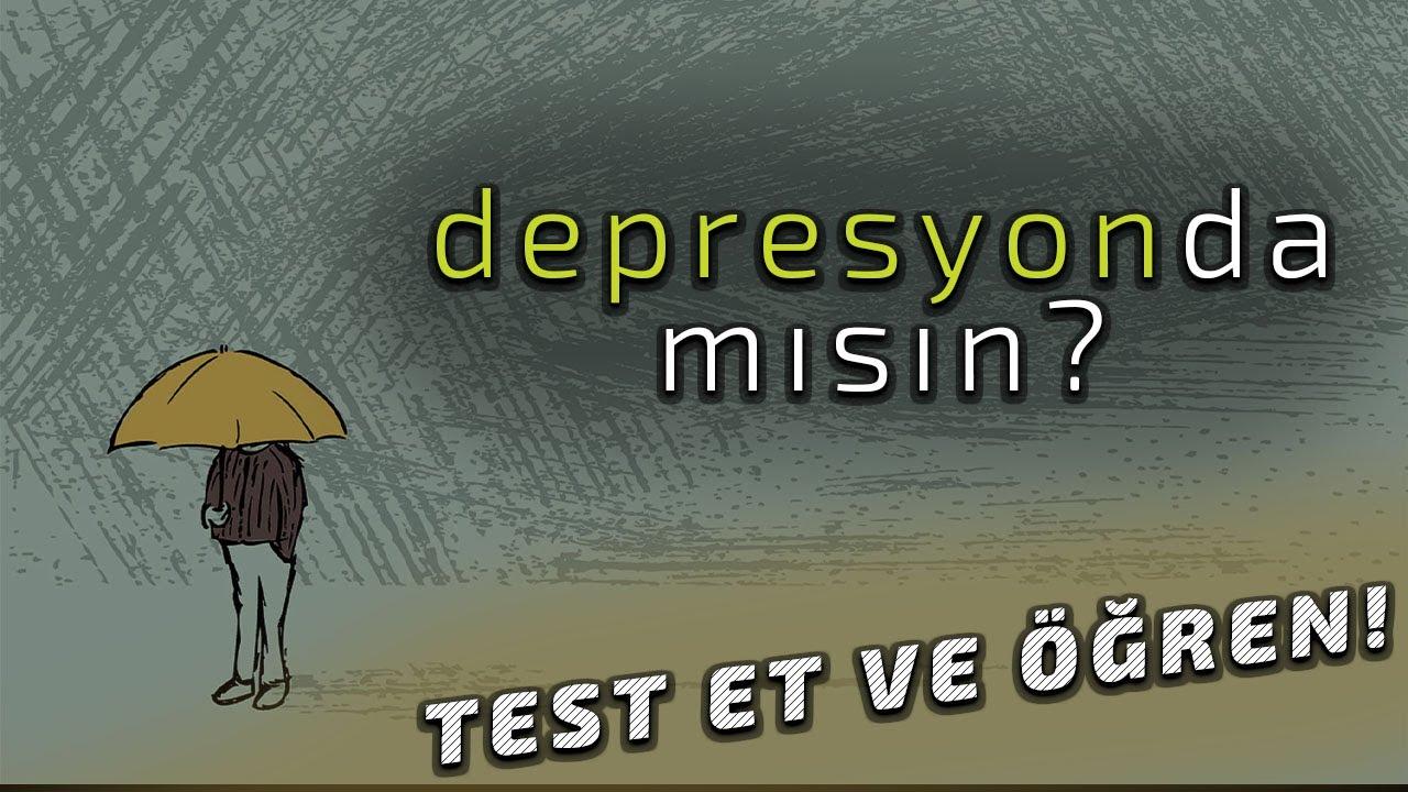 """TEST: """"DEPRESYONDA MISIN?"""" / YENİ TEDAVİ YÖNTEMİ"""